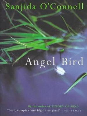 angel bird by sanjida o'connell